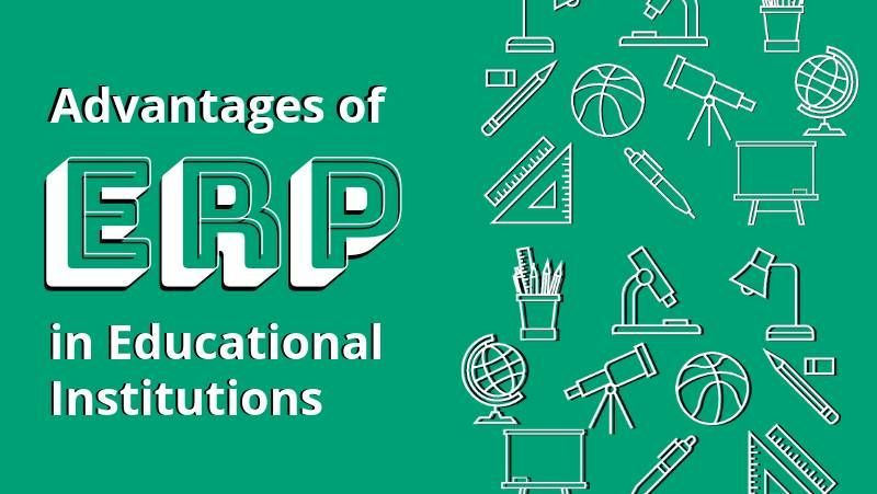 Educational ERP: For the Betterment of Educational Institutes